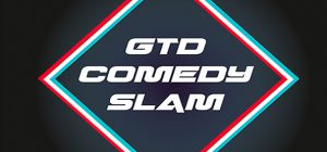 12.04. // GTD Comedy Slam