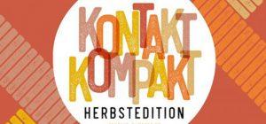 29./30.11. // Kontakt Kompakt – Herbstedition