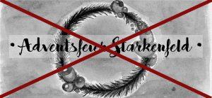 06.12. // Adventsfeier Starkenfeld entfällt!