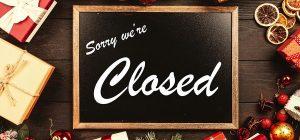 Schließzeiten: Weihnachten und Neujahr