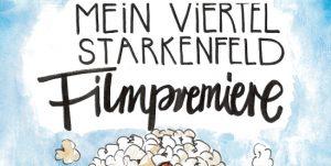 06.02. // Filmpremiere: Mein Viertel Starkenfeld