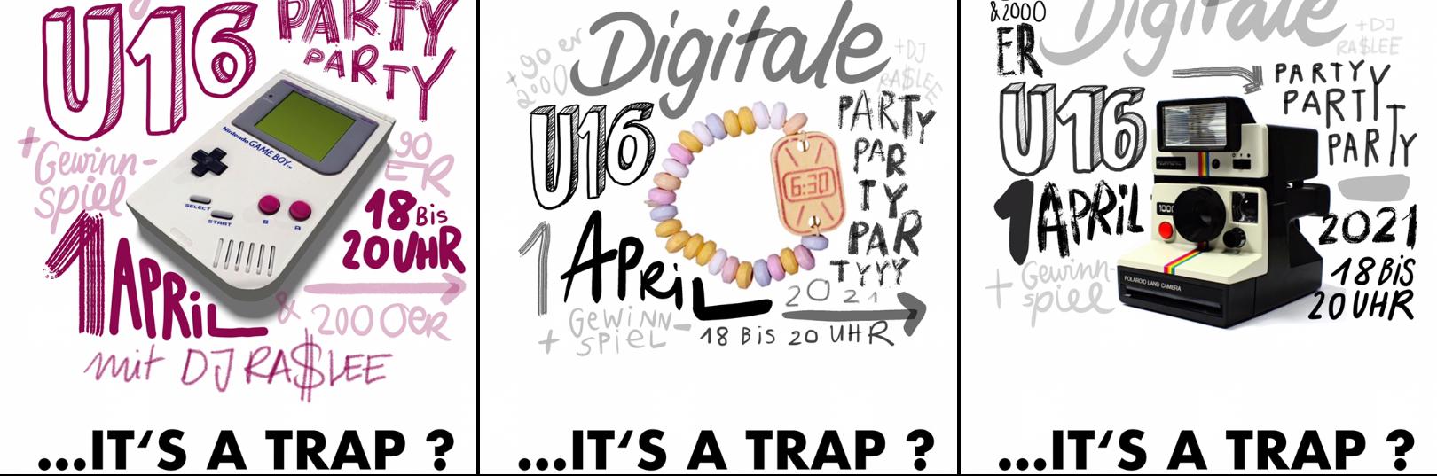 U16 Party – IT`S A TRAP?